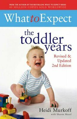 What to Expect: The Toddler Years 2nd Edition by Murkoff, Heidi Paperback Book