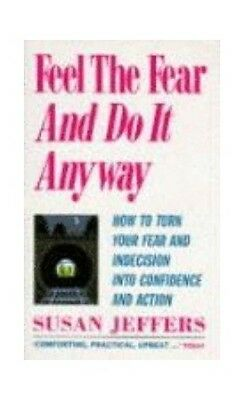 Feel the Fear and Do it Anyway, Jeffers, Susan Book The Cheap Fast Free Post