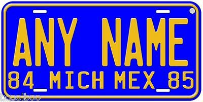 Michoacan 1984-85 Mexico Any Name Novelty Car License Plate