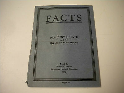 1932, Facts: President Hoover and the Republican Administration