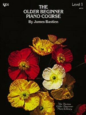 The Older Beginner Piano Course Book 1 *NEW* Sheet Music, James Bastien