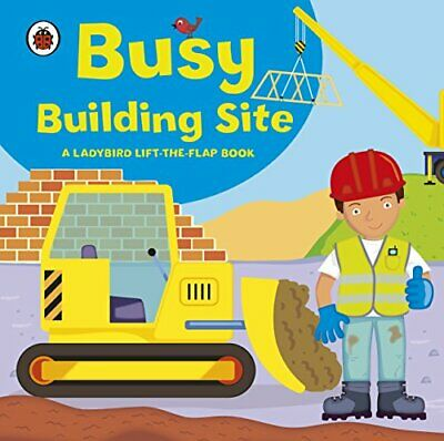 Ladybird lift-the-flap book: Busy Building Site by Archer, Amanda Board book The