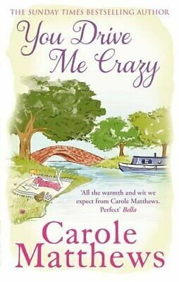 You Drive Me Crazy by Carole Matthews Book The Cheap Fast Free Post