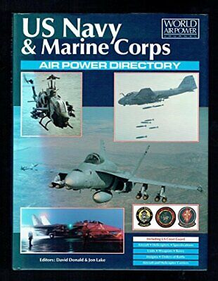 US Navy & Marine Corps Air Power Directory (World Air Power Journal) Book The