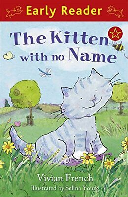 The Kitten with No Name (Early Reader) by French, Vivian Paperback Book