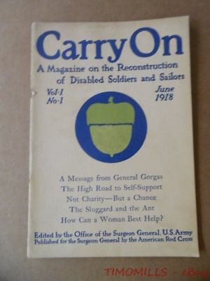 1918 CARRY ON Magazine Reconstruction Disabled Soldiers Sailors Army Medical Dep