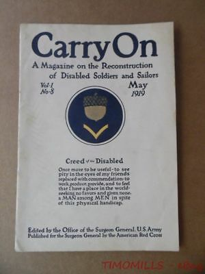 1919 CARRY ON Magazine Reconstruction Disabled Soldiers Sailors Army Medical Dep