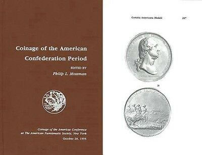 20530 Coinage of the American Confederation Period - COAC Proceedings No. 11