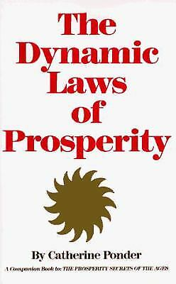 The Dynamic Laws of Prosperity by Catherine Ponder