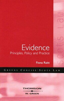 Evidence - Principles, Policy and Practice by Fiona Raitt Paperback Book The
