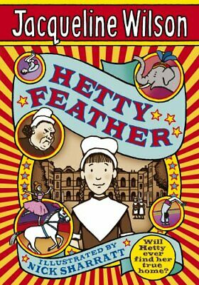 Hetty Feather by Wilson, Jacqueline Hardback Book The Cheap Fast Free Post
