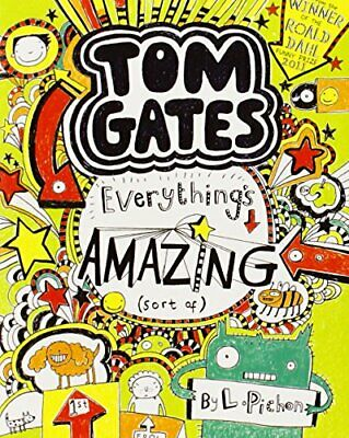 Everything's Amazing (sort of) (Tom Gates) by Liz Pichon Book The Cheap Fast