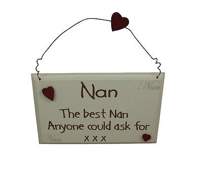 The Best Nan Anyone Could Ask For Plaque - Special Nan Birthday gift idea