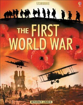 The Usborne Introduction to the First World War: In ... by Brook, Henry Hardback