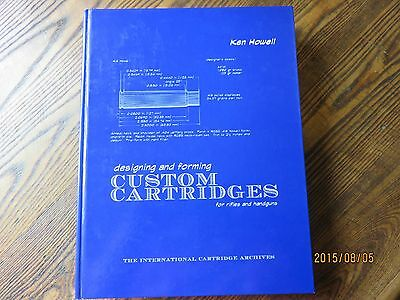 DESIGNING AND FORMING CUSTOM CARTRIDGES-signed, first edition-rifles & handguns