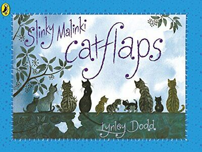 Slinky Malinki Catflaps (Hairy Maclary and Frien... by Dodd, Lynley Spiral bound