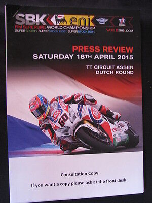 Press Kit FIM Superbike World Championship Assen, Press Review 18th April 2015 1