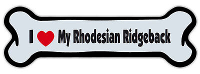 Dog Bone Shaped Magnet - I Love My Rhodesian Ridgeback - Cars, Refrigerators
