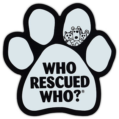 Paw Shaped Car Magnet - Who Rescued Who - White Design - Cars, Refrigerators
