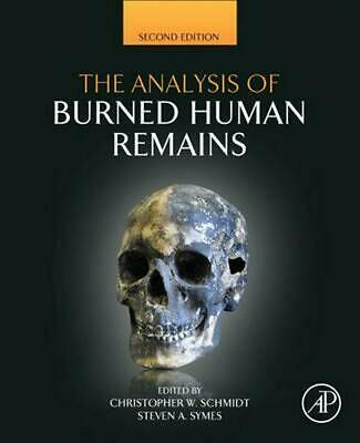 Analysis of Burned Human Remains by Christopher Schmidt (English) Hardcover Book