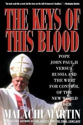 The Keys of This Blood : Pope John Paul II Versus Russia and the West for...