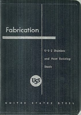 United States Steel U. S. Steel Stainless and Heat Resisting Steels Reference