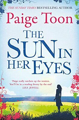 The Sun in Her Eyes by Toon, Paige Book The Cheap Fast Free Post