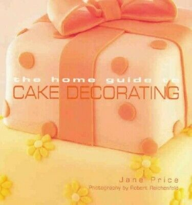 Home Guide to Cake Decorating by Murdoch Books Test Kitchen Paperback Book The