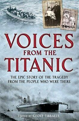 Voices from the Titanic (Brief Histories) by Tibballs, Geoff Book The Cheap Fast