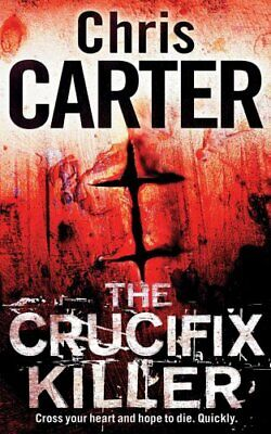 The Crucifix Killer, Carter, Chris Paperback Book The Cheap Fast Free Post