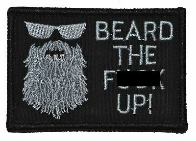 Beard the F*** Up - 3x2 Hat Patch Military Morale Funny Patch