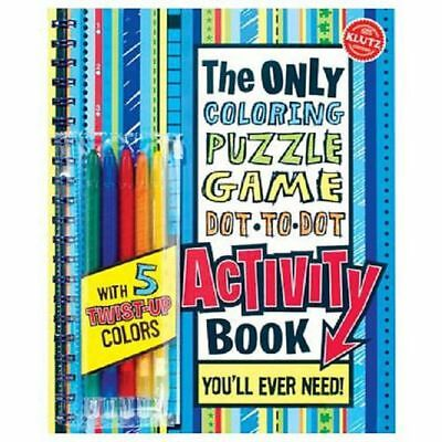 The Only Coloring, Puzzle, Game, Dot-To-Dot Activity Book: You'll Ever Need! [Wi