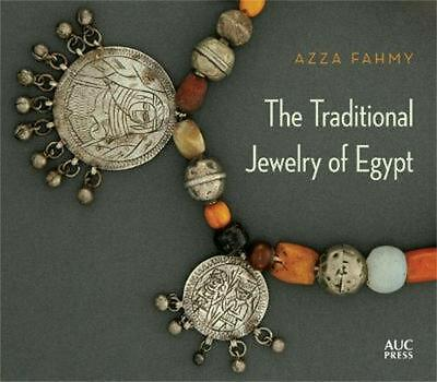 The Traditional Jewelry of Egypt by Azza Fahmy (English) Hardcover Book Free Shi