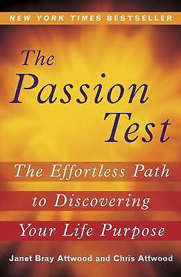 The Passion Test : The Effortless Path to Discovering Your Life Purpose