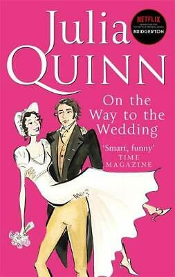 On The Way To The Wedding: Number 8 in series (Brid... by Quinn, Julia Paperback