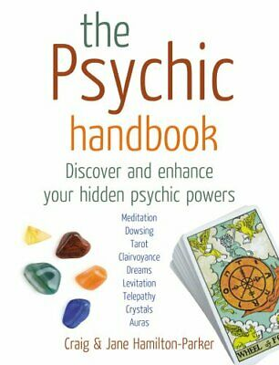 The Psychic Handbook: Discover and Enhance ... by Hamilton-Parker, Cra Paperback