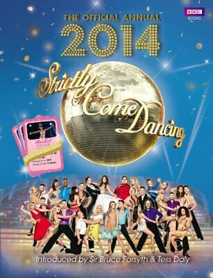 Official Strictly Come Dancing Annual 2014: The Official C... by Maloney, Alison