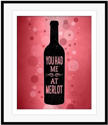 YOU HAD ME AT MERLOT Wine Quote Wall Art FUNNY Gift Wine Lovers Illustrations