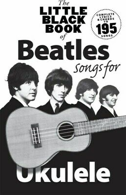 THE BEATLES - Little Black Ukulele Book *NEW* Sheet Music, 195 Songs, Lyrics