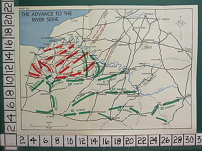 WW2 MAP ~ ADVANCE TO THE RIVER SEINE LE HAVRE XX CORPS 1st CDN ARMY 2nd BRITISH