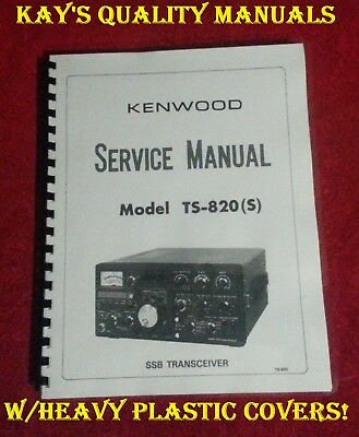 """Kenwood TS-820 Service Manual **On 32LB Paper** w/11""""x17"""" Fold Out Schematic!!"""
