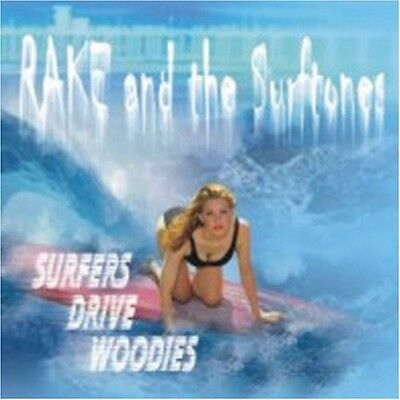 Rake & the Surftones - Rake & Surftones : Surfers Drive Woodies [New CD]
