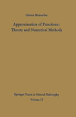 GüNTER MEINARDUS - APPROXIMATION OF FUNCTIONS: THEORY AND NUMERICAL METHODS