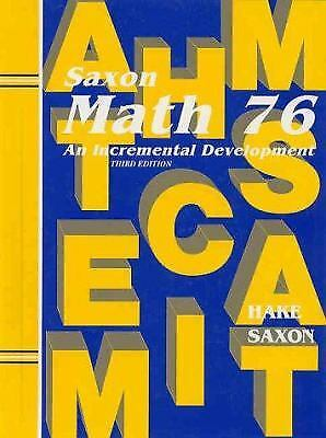 Math 76 : An Incremental Development by John Saxon; Stephen Hake