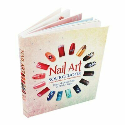 Nail Art Sourcebook - Over 500 Designs for Fingertip Fashions Book The Cheap