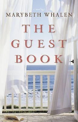 The Guest Book : A Novel by Marybeth Whalen