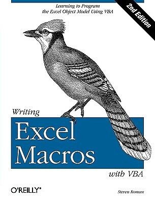 Writing Excel Macros with VBA by Steven Roman