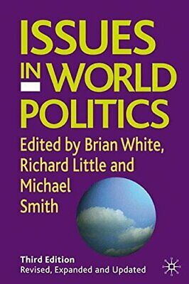 Issues in World Politics Paperback Book The Cheap Fast Free Post