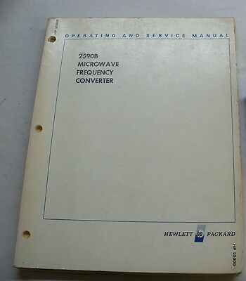 Hewlett Packard 2590B Microwave Frequency Converter Operating & Service Manual