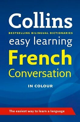 Easy Learning French Conversation (Collins ... by Collins Dictionaries Paperback